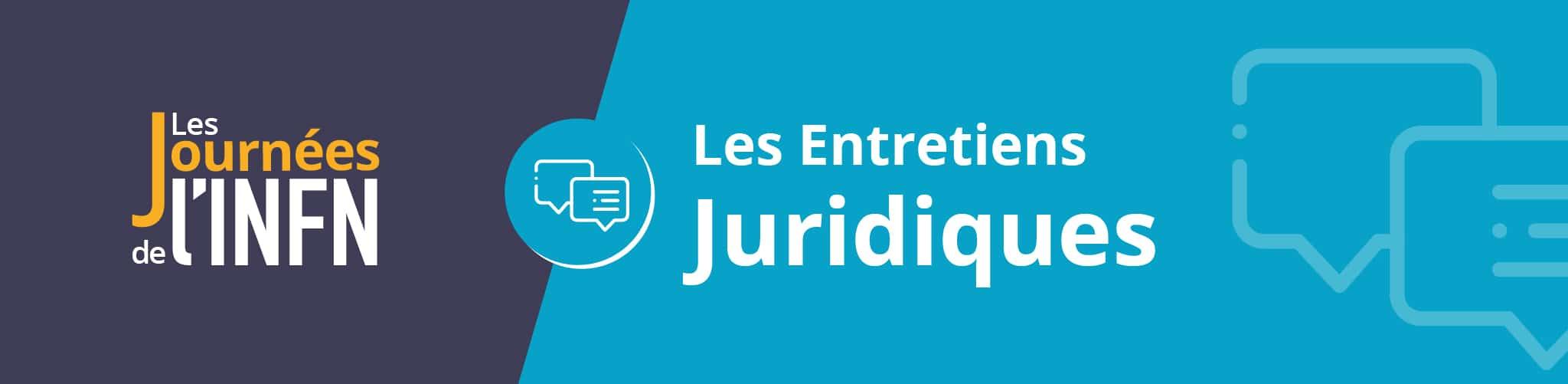 Bandeau Entretiens Juridiques