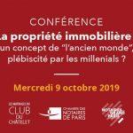 """Conférence – La propriété immobilière : un concept de """"l'ancien monde"""" plébiscité par les millenials"""